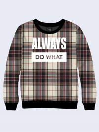 Свитшот Always do what print